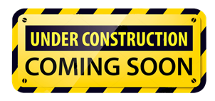 Under Construction Sign that says coming soon