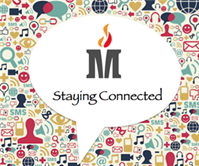 The background picture is different kinds of symbols for connecting, the speech bubble says Staying Connected with MCS logo.