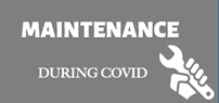 Maintenance During CoVid